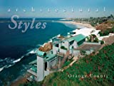 img - for Architectural Styles Orange County book / textbook / text book