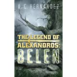The Legend of Alexandros: Belen