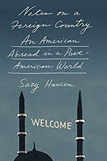 Book Cover: Notes on a Foreign Country: An American Abroad in a Post-American World