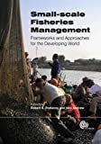 img - for Small-Scale Fisheries Management: Frameworks and Approaches for the Developing World book / textbook / text book