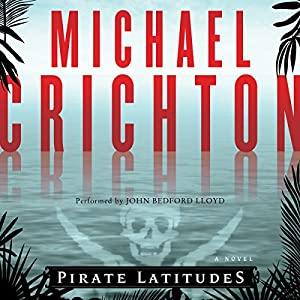 Pirate Latitudes Audiobook