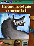 Los cuentos del gato encaramado 1 (Spanish Edition)