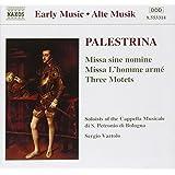 Palestrina: Masses and Motets Vol. 2 - Missa sine nomine; Missa L'homme armé; Three Motets