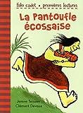 echange, troc Janine Teisson, Clément Devaux - La pantoufle écossaise