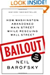 Bailout: How Washington Abandoned Mai...