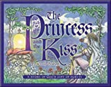 Princess & the Kiss: A Story of God's Gift of Purity