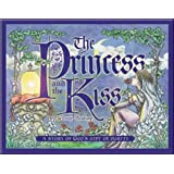 The Princess and the Kiss: A Story of God's Gift of Purity ~ Jennie Bishop