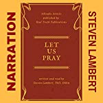 Let Us Pray | Steven Lambert