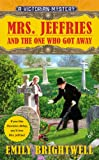 Mrs. Jeffries and the One Who Got Away (A Victorian Mystery)