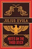 Notes on the Third Reich (1907166866) by Evola, Julius