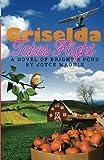 Griselda Takes Flight: A Novel of Brights Pond