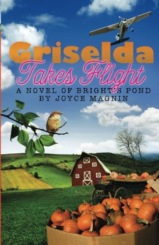 Image of Griselda Takes Flight: A Novel of Bright's Pond