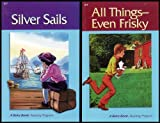 A Beka Book Reading Program: All Things-Even Frisky / Silver Sails [Grades 2-3]