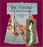 img - for The Kimono of the Geisha-Diva Ichimaru book / textbook / text book