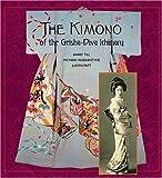 img - for The Kimono of the Geisha-Diva Ichimaru book / textbook / text book