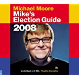 Mike's Election Guideby Michael Moore