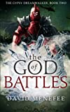 img - for The God of Battles: The Gypsy Dreamwalker. Book Two (Volume 2) book / textbook / text book