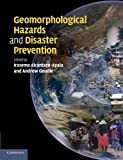 img - for Geomorphological Hazards and Disaster Prevention book / textbook / text book