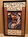 World of Wonders (Deptford Trilogy) (0140043896) by Davies, Robertson