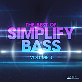 The Best of Simplify Bass: Volume 3