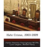 [ HATE CRIME, 2003-2009 ] By Langton, Lynn ( Author) 2013 [ Paperback ]
