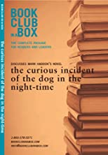 The Bookclub-in-a-Box Discussion Guide to The Curious Incident of the Dog in the Night-Time by Mark Haddon