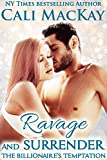 Ravage and Surrender (The Billionaires Temptation Series Book 5)