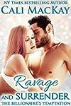 Ravage and Surrender (The Billionaire...