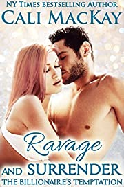 Ravage and Surrender (The Billionaire's Temptation Series - The Foley Family Book 1)