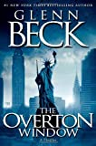 img - for The Overton Window [Hardcover] [2010] (Author) Glenn Beck book / textbook / text book