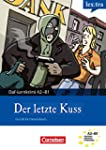 A2-B1 - Der letzte Kuss: Krimi-Lekt�r...