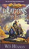 Margaret Weis Dragons of Autumn Twilight (Dragonlance Chronicles )