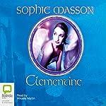 Clementine | Sophie Masson