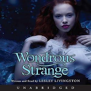 Wondrous Strange Audiobook