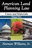 American Land Planning Law: Case and Materials