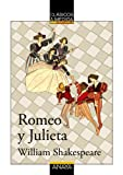 William Shakespeare Romeo Y Julieta/ Romeo And Juliet (Clasicos a Medida / Measure Classics)