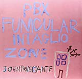 PBX Funicular Intaglio Zone [VINYL] John Frusciante