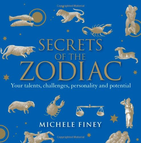 Secrets Of The Zodiac: Your Talents, Challenges, Personality And Potential front-846938