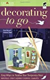 img - for Decorating to Go (Home Decorating) book / textbook / text book