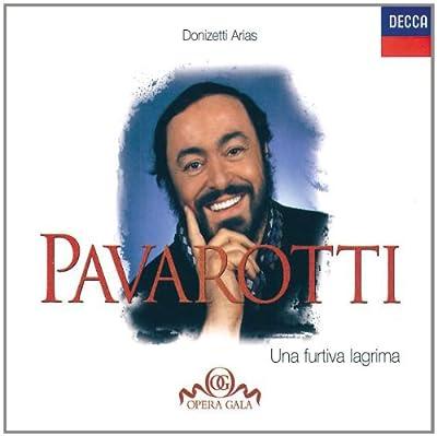 Luciano Pavarotti - Donizetti Arias ~ Una furtiva lagrima