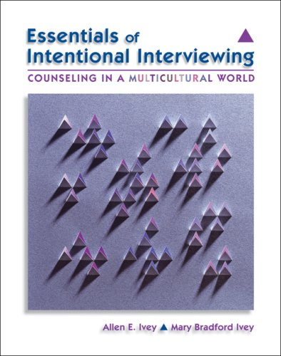 Essentials of Intentional Interviewing: Counseling in a...