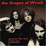 1984-1992 Seems Like Fateby Grapes of Wrath