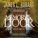 Memory's Door Audiobook by James Rubart Narrated by James Rubart