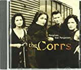 Forgiven, Not Forgotten The Corrs