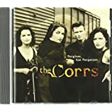 Forgiven, Not Forgottenby the Corrs