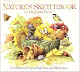 Natures Sketchbook [Sketch Book]: A Collection of Personal Reflections and Illustrations