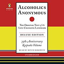 Alcoholics Anonymous Deluxe Edition Audiobook by Bill W. Narrated by Mitch Horowitz