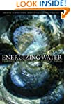Energizing Water: Flowform Technology...