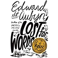 Lost for Words: A Novel (       UNABRIDGED) by Edward St. Aubyn Narrated by Alex Jennings