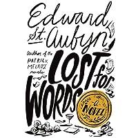 Lost for Words: A Novel Hörbuch von Edward St. Aubyn Gesprochen von: Alex Jennings